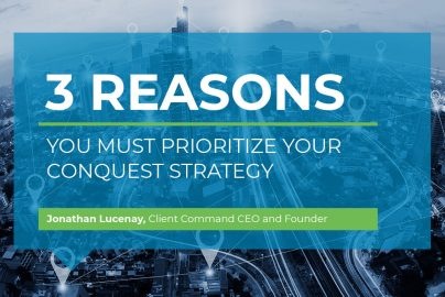 3 Reasons You Must Prioritize Your Conquest Strategy