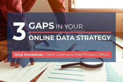 3 Gaps In your Online Data Strategy