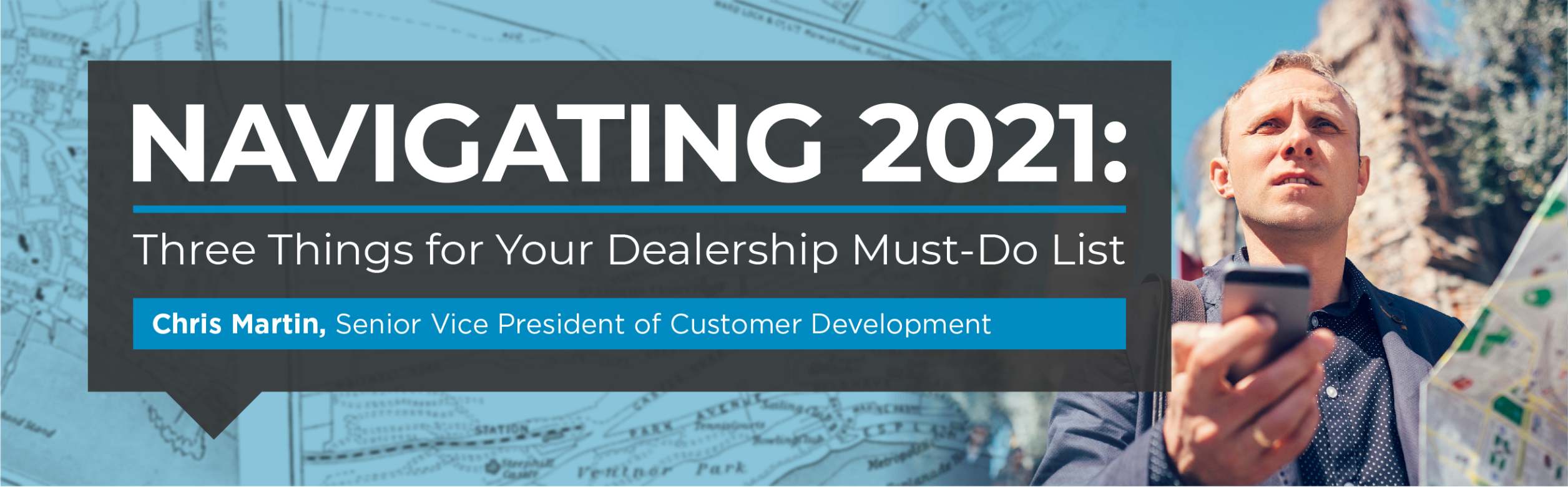 Navigating 2021: 3 Things for Your Dealership Must-Do List