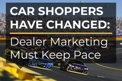 Car Shoppers Have Changed