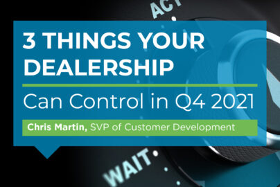 3 Things Your Dealership Can Control